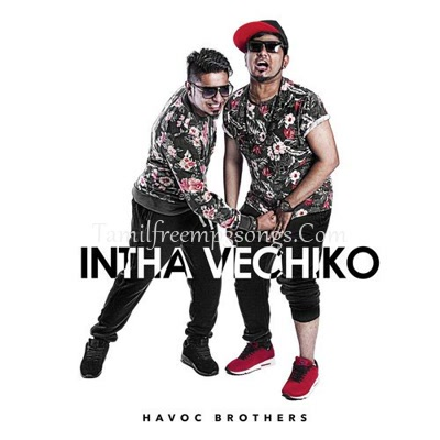 Havoc Brothers Tamil Album Songs